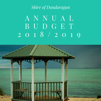 SHIRE OF DANDARAGAN ANNUAL BUDGET ANNOUNCED FOR 2018/2019